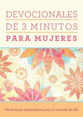 Devocionales de 3 minutos para mujeres / 3 Minute Devotions for Women