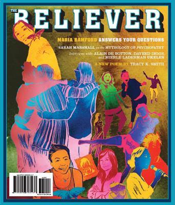 The Believer Issue 117 February / March 2018