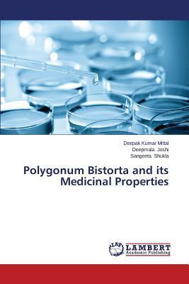Polygonum Bistorta and its Medicinal Properties