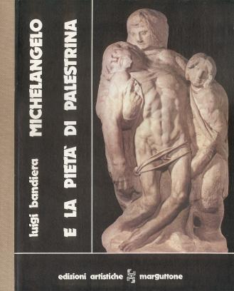 Michelangelo e la Pietà di Palestrina