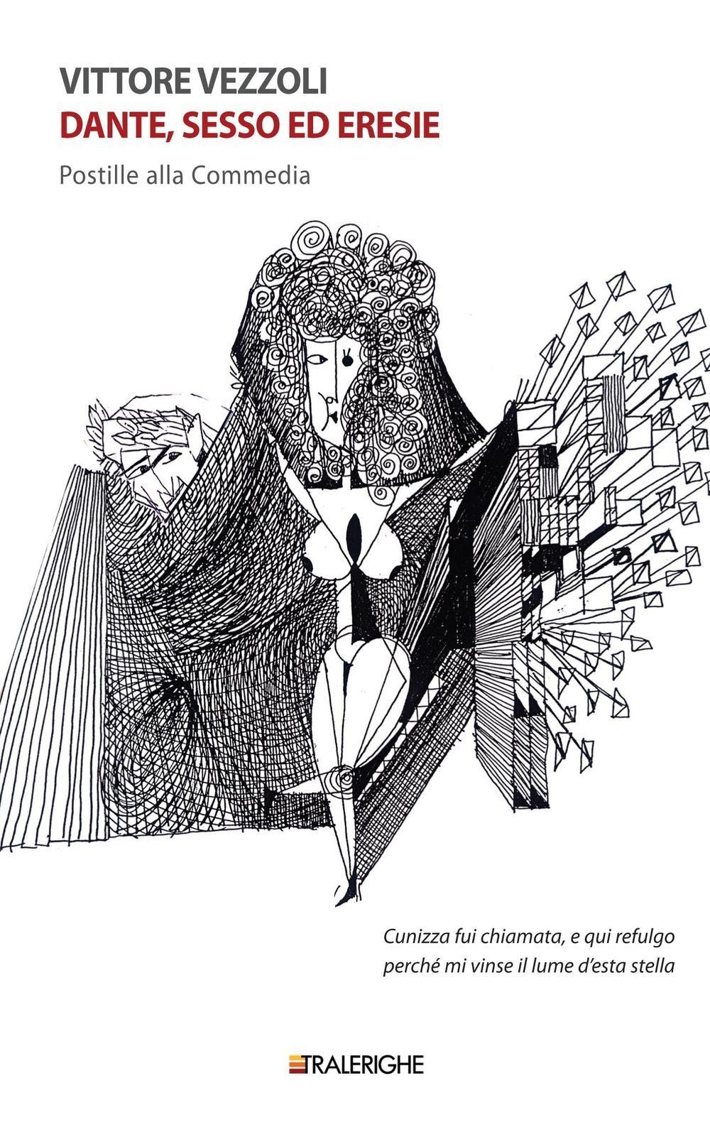 Dante, sesso ed eresie