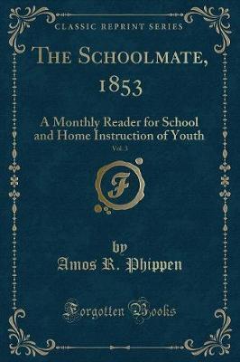 The Schoolmate, 1853, Vol. 3