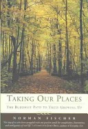 Taking Our Places