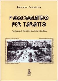 Passeggiando per Taranto. Appunti di toponomastica cittadina