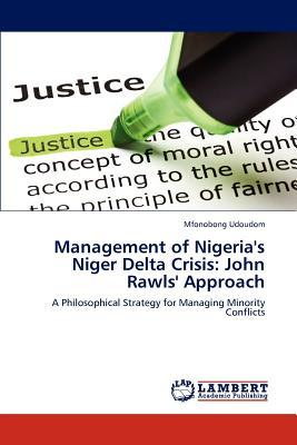 Management of Nigeria's Niger Delta Crisis