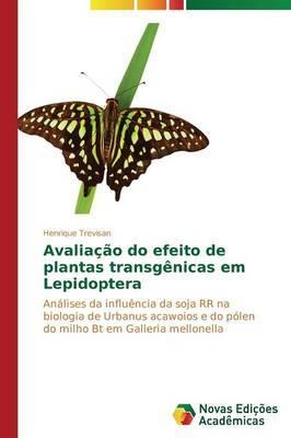 Avaliação do efeito de plantas transgênicas em Lepidoptera