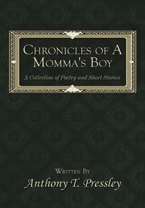 Chronicles of a Momma's Boy