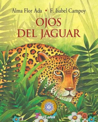 Ojos del Jaguar/ Eyes of the Jaguar