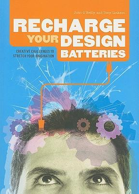 Recharge Your Design Batteries