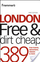 Frommer'sLondon Free and Dirt Cheap