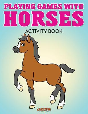 Playing Games with Horses Activity Book