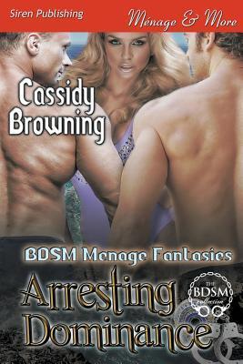 Arresting Dominance