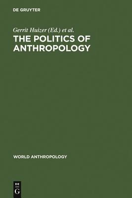 The Politics of Anthropology