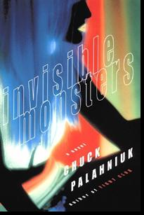 Invisible Monsters Chuck Palahniuk 20 Reviews Ww