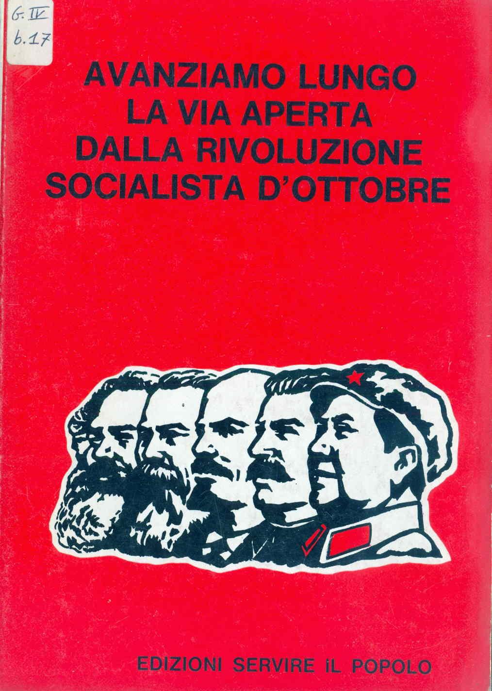 Avanziamo lungo la via aperta dalla rivoluzione socialista d'ottobre