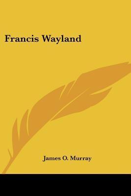 Francis Wayland