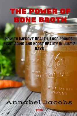 The Power of Bone Broth
