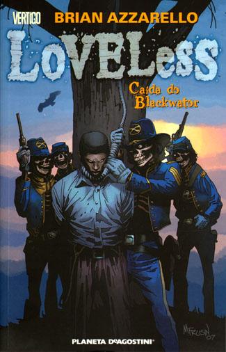 LOVELESS # 3: Caída de Blackwater