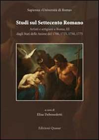 Studi sul settecento romano. Artisti e artigiani a Roma