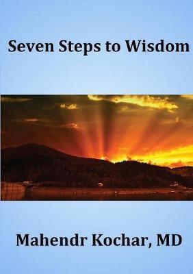 Seven Steps To Wisdom