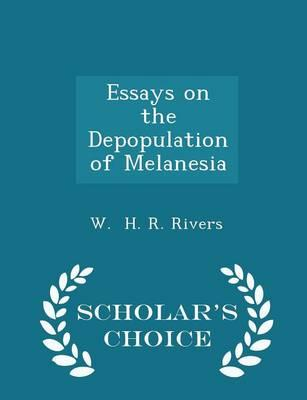 Essays on the Depopulation of Melanesia - Scholar's Choice Edition