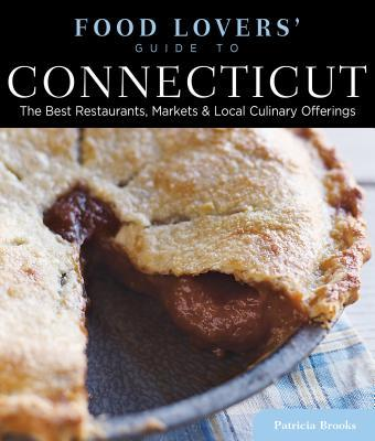Food Lovers' Guide to Connecticut