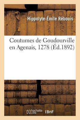 Coutumes de Goudourville en Agenais, 1278