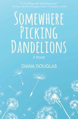 Somewhere Picking Dandelions