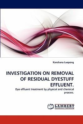 Investigation on Removal of Residual Dyestuff Effluent