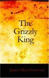 The Grizzly King