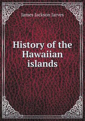 History of the Hawaiian Islands