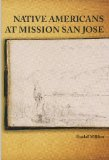 Native Americans of Mission San Jose