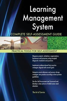 Learning Management System Complete Self-Assessment Guide