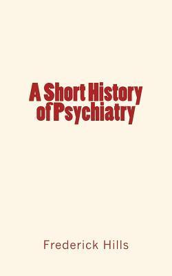 A Short History of Psychiatry
