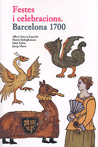 Festes i celebracions. Barcelona, 1700