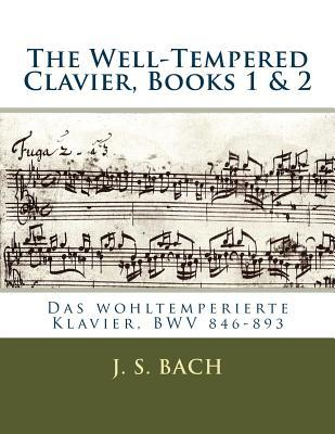 The Well-Tempered Clavier, Books 1 & 2