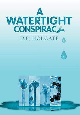 A Watertight Conspiracy