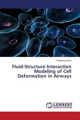Fluid-Structure Interaction Modeling of Cell Deformation in Airways