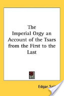 The Imperial Orgy an...