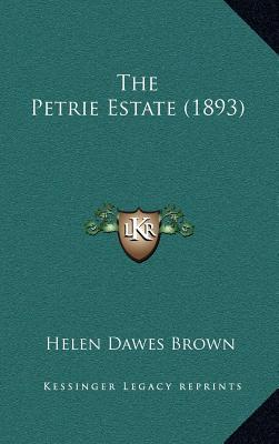 The Petrie Estate (1893)
