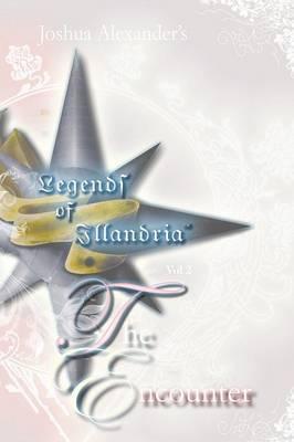 Legends of Illandria Volume 2