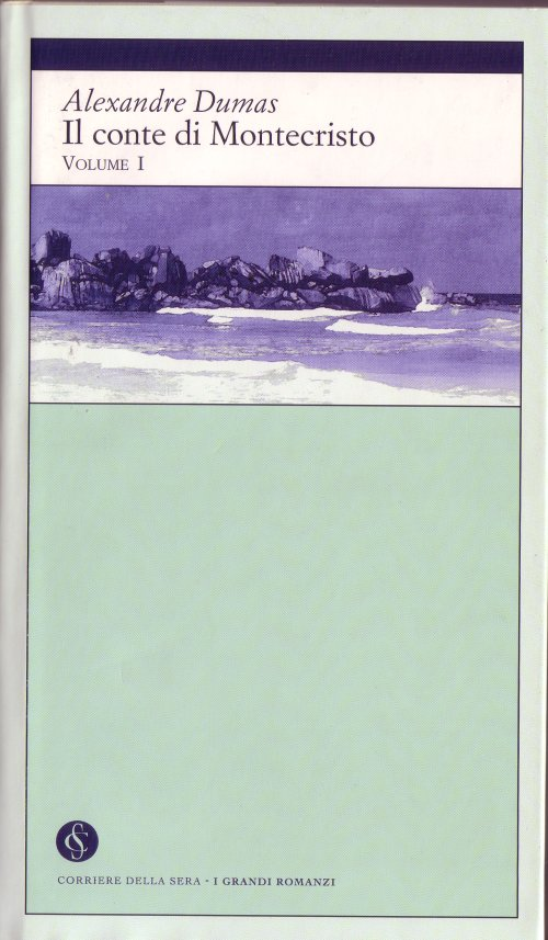 Il conte di Montecristo - Volume I