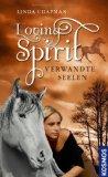 Loving Spirit 01. Verwandte Seelen
