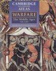 The Cambridge Illustrated Atlas of Warfare