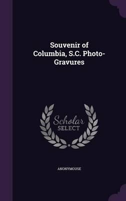 Souvenir of Columbia...