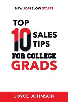 Top 10 Sales Tips For College Grads