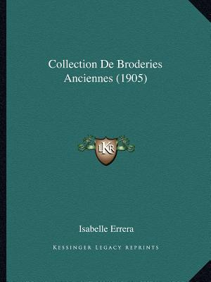 Collection de Broderies Anciennes (1905)