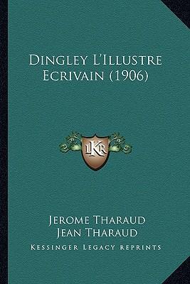 Dingley L'Illustre Ecrivain (1906)