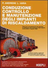 Conduzione, controllo e manutenzione degli impianti di riscaldamento