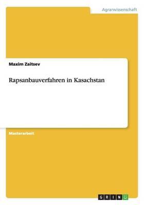 Rapsanbauverfahren in Kasachstan